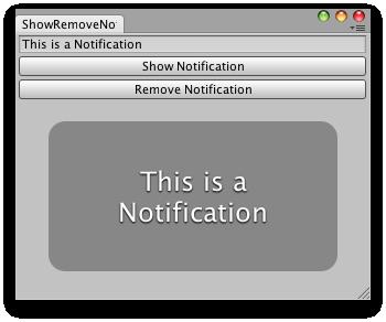 Unity - Scripting API: EditorWindow ShowNotification
